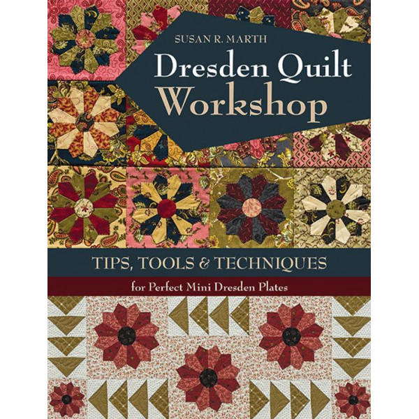 Dresden Quilt Workshop Book